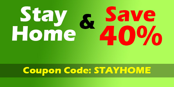 Stay Home & Save 40%